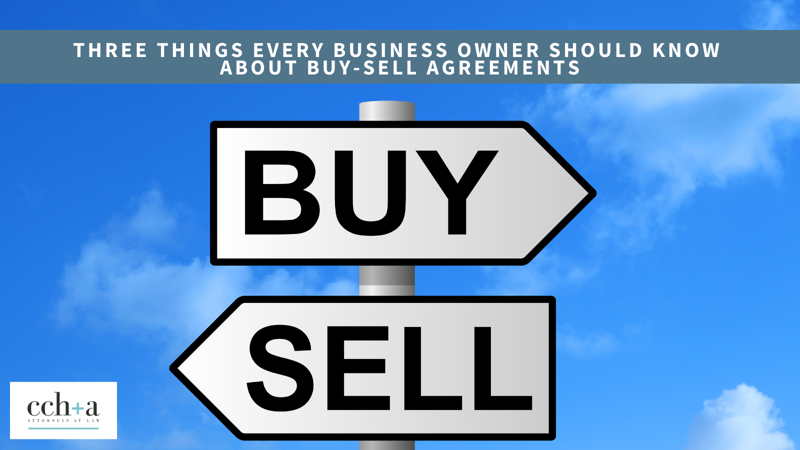 Ccha march 2021 three things to know about buy sell agreements 1