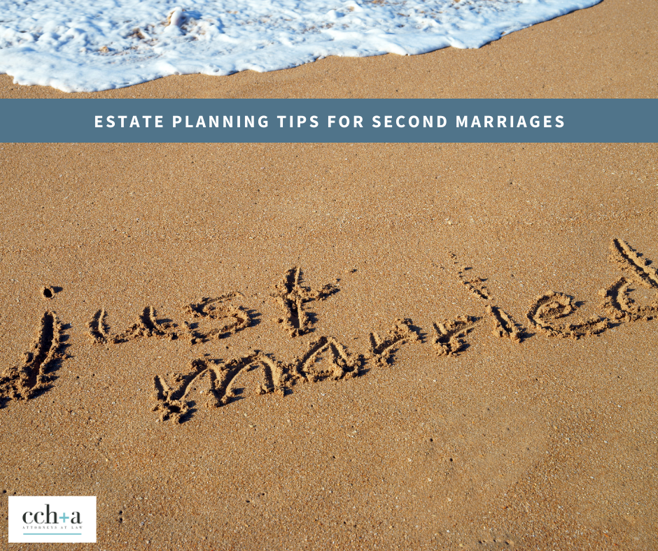 CCHA march 2021 estate planning tips for second marriages