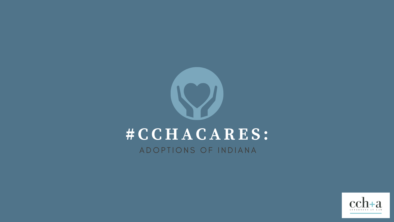 CCHA Cares August 2021 Adoptions of Indiana TW