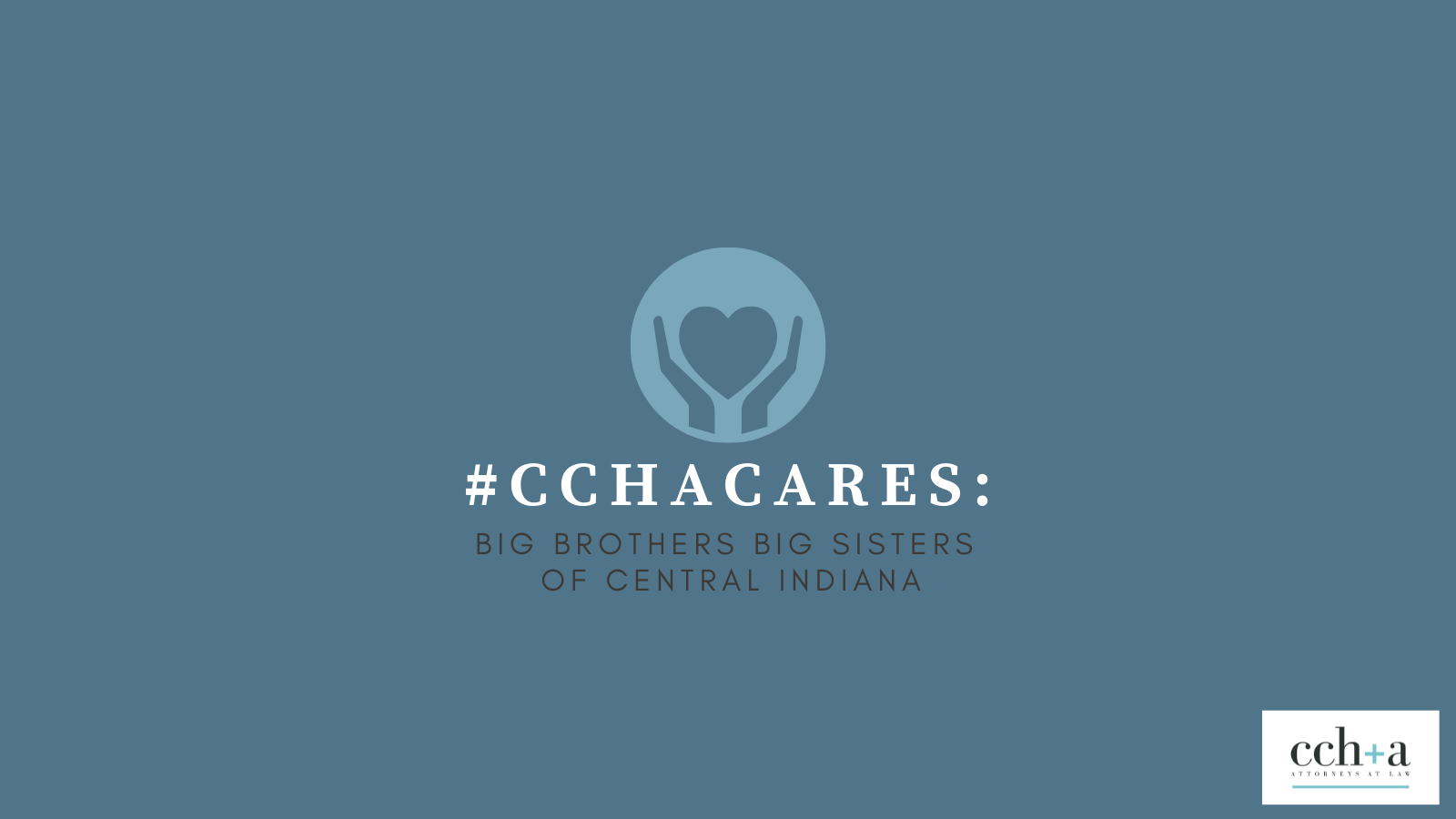 CCHA Cares July 2021 Big Brothers Big Sisters central indiana TW